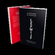 LEFWIJF - 50 vrouwen, 50 verhalen - Naomi van der Graaff